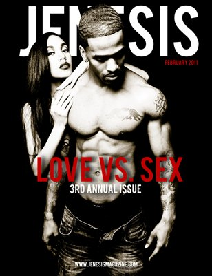 Issue 45: February 3rd Annual Love VS Sex Issue
