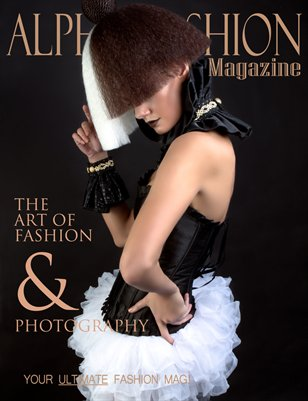 Art of Fashion & Photography Volume.9 Issue#10 - (Fashion Cover)
