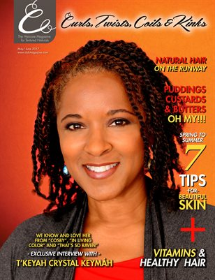 Curls, Twists, Coils & Kinks Magazine May/June 2017