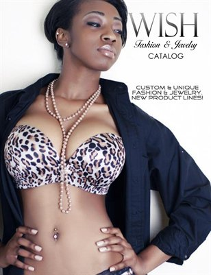 WISH Fashion and Jewelry - Preview CATALOG - AUG 2013- Featuring: Paris Chanel & C.R Creations