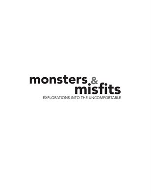 Monsters and Misfits