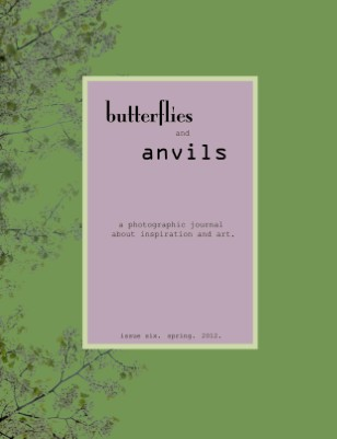 butterflies and anvils. spring. 2012.