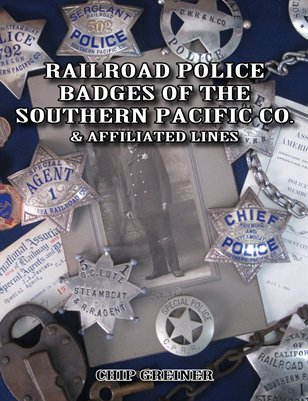 Railroad Police Badges of the Southern Pacific Co. & Affiliated Lines