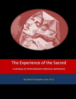 A Critique of Peter Berger's THE HERETICAL IMPERATIVE