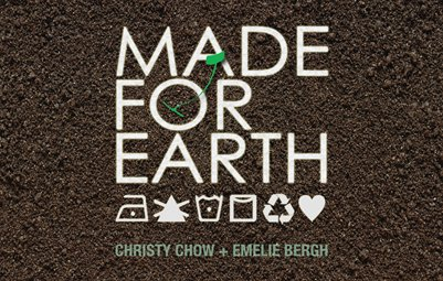 Made For Earth by Christy Chow & Emelie Berge