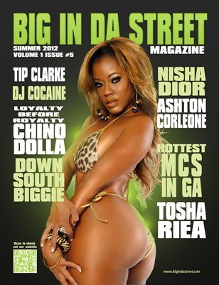 BIG IN DA STREET MAGAZINE Issue #5