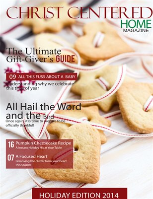 Christ Centered Home Magazine Holiday Issue