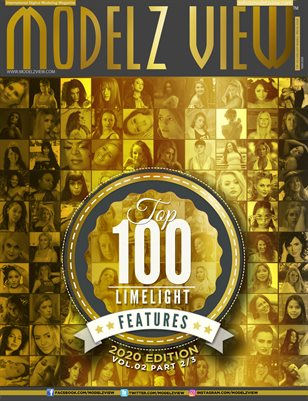 2020's TOP 100 LIMELIGHT MODELS - [ PART 2 OF 3 ] MODELZ VIEW MAGAZINE