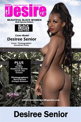 INTENSE DESIRE MAGAZINE COVER POSTER - BEAUTIFUL BLACK WOMEN - BLM Special Edition - Cover Model Desiree Senior - August 2020