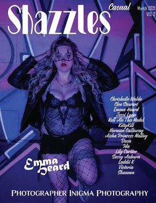 Shazzles March Casual Issue #93 VOL 2 Cover Model Emma Heard