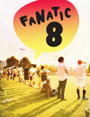 Fanatic 8