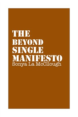 The Beyond Single Manifesto - Icedcoffee