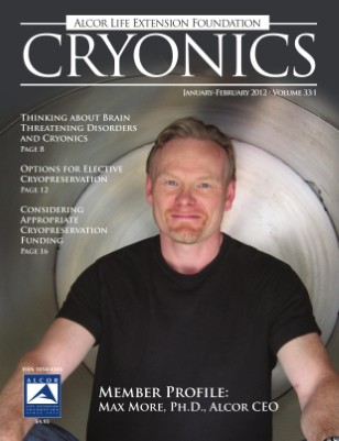 Cryonics January-February 2012 Volume 33:1