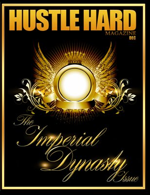 HUSTLE HARD MAGAZINE/IMPERIAL DYNASTY ISSUE