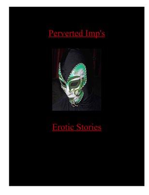 Perverted Imp Erotica