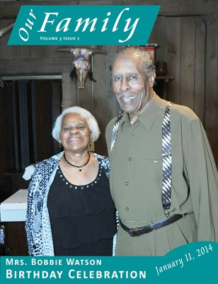 Volune 3 Issue 2 - Mrs. Bobbie Watson Birthday Celebration