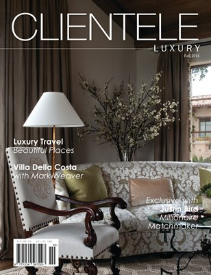 Fall 2014 Clientele Luxury Magazine Issue / Design Issue