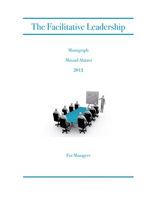 Monograph: The Facilitative Leadership