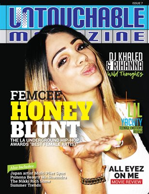 Untouchable Magazine: Issue 7 (Femcee Honey Blunt)