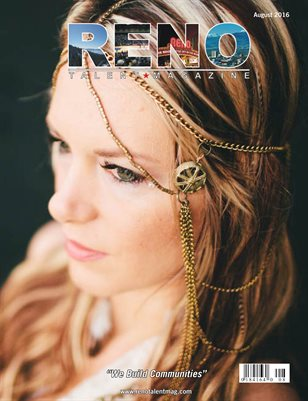 Reno Talent Magazine August 2016 Edition