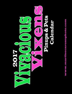 2017 Vivacious Vixens Pinups & Pets Calendar