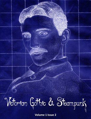 Victorian Gothic & Steampunk Vol. 1 Issue 2