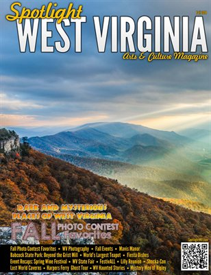 Spotlight West Virginia Magazine - Fall 2014