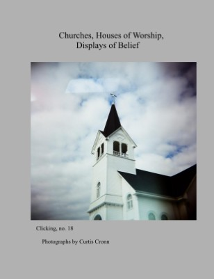 Churches, Houses of Worship, Displays of Belief