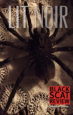 BLACK SCAT REVIEW -The LIT NOIR Issue - Number Seven