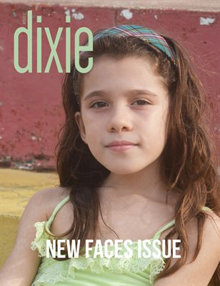 Dixie Magazine - New Faces Issue