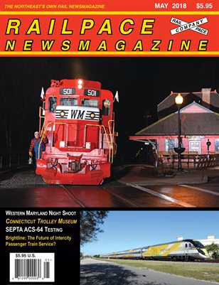 MAY 2018 Railpace Newsmagazine