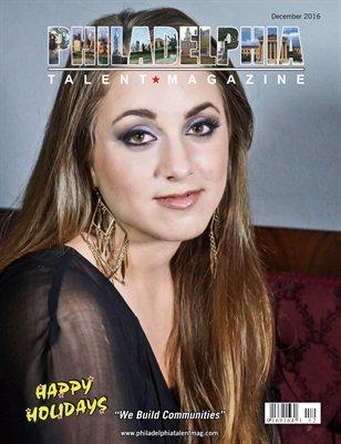 Philadelphia Talent Magazine December 2016 Edition