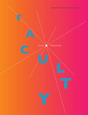 Moore College of Art & Design: 2019 Faculty Triennial
