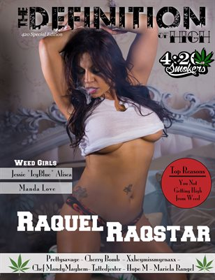The Definition of High: The Chronic issue 2: Raquel Raqstar cover