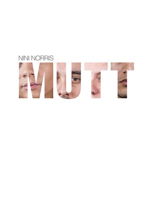 Mutt by Nini Norris