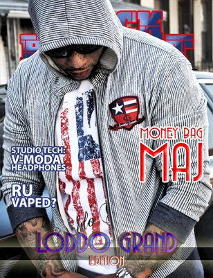 Block Relevant Magazine ft. Money Bag Maj and Loddo Grand Clothing