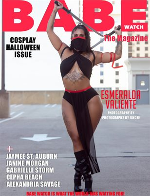 BABE WATCH MAGAZINE PRESENTS COSPLAY VOL. 7 FT. ESMERALDA AKA MISS BABE WATCH 2020
