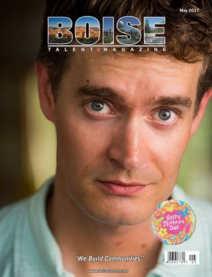 Boise Talent Magazine May 2017 Edition