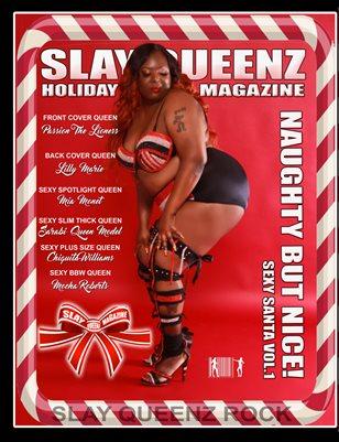 Slay Queenz Magazine Sexy Santa Vol.1 'Naughty But Nice'