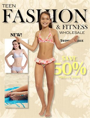 Teen Fashion & Fitness - Swim wear Issue - *Approved Vendors Only