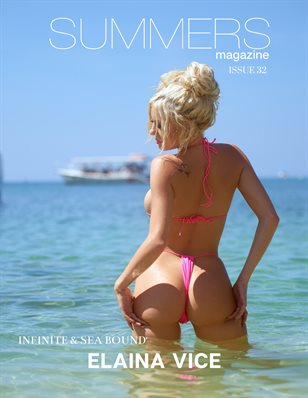 Summers Magazine - Issue  32 ft. Elaina Vice