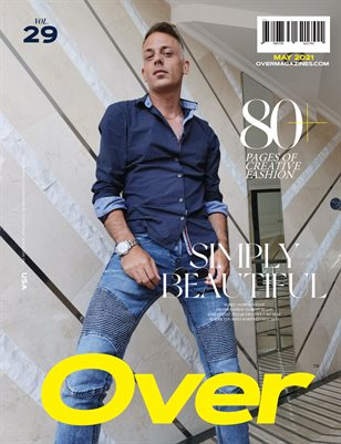 MAY 2021 Issue (Vol – 29) | OVER Magazines