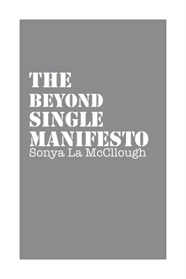 The Beyond Single Manifesto - Summerstorm