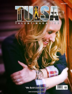 Tulsa Talent Magazine June 2017 Edition