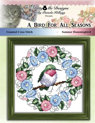 A Bird For All Seasons Summer Hummingbird Cross Stitch Pattern