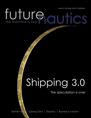 Futurenautics. Issue 5 - Shipping 3.0 - October 2014