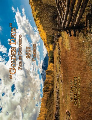 """Golden Days"" Fall in Colorado Calendar Photography by Koral Martin  8x10.5"