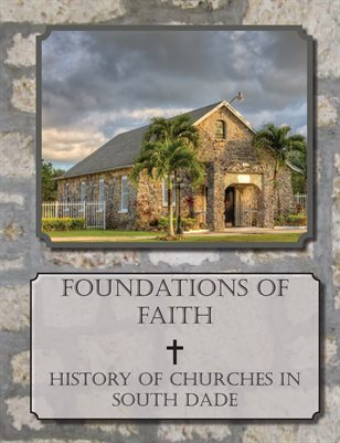 Foundations of Faith, History of Churches in South Dade