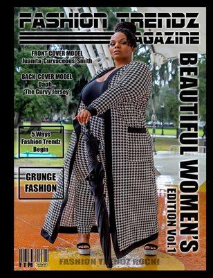 Fashion Trendz Magazine Beautiful Women's Edition Vol. 1
