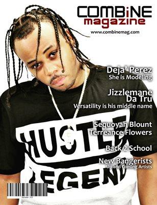 September 2018 Quarterly Issue Jizzlemane Da Tru Cover